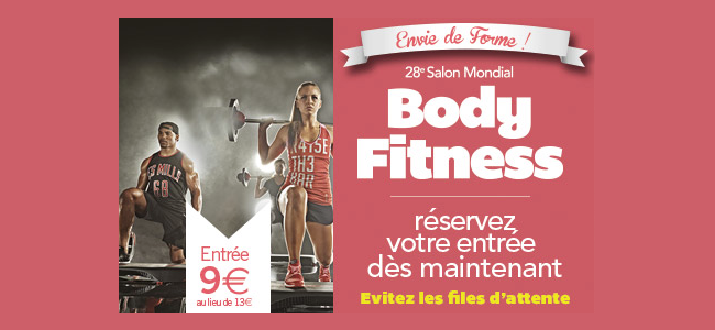28 me salon mondial body fitness la billetterie en ligne for Salon body fitness