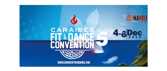 Caraïbes Fit and Dance Convention !