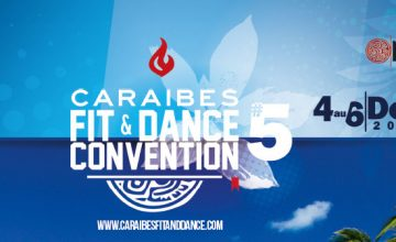 Convention Caraïbes Fit and Dance #5 en Martinique, des vols à prix bas !