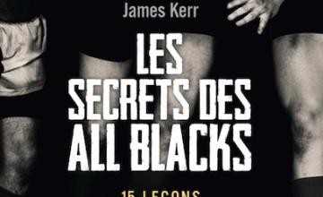 Découvrez « Les secrets des All Blacks » : 15 leçons de leadership