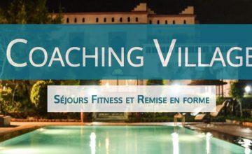 Coaching Village, des séjours dédiés au fitness et à la remise en forme!