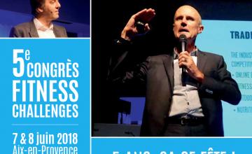 5ème Congrès Fitness Challenges – 07 et 08 juin 2018 à Aix-en-Provence !