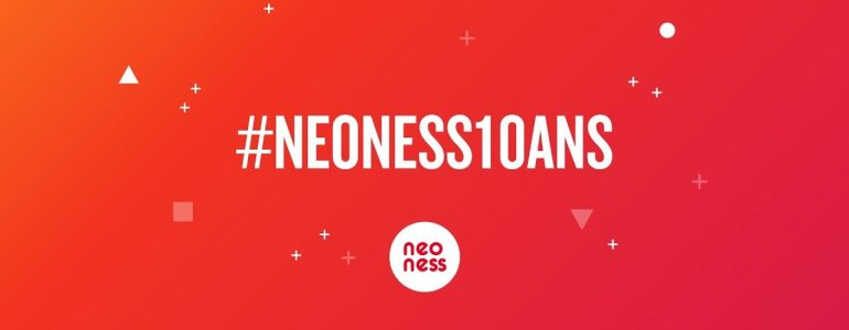 Joyeux anniversaire Neoness !