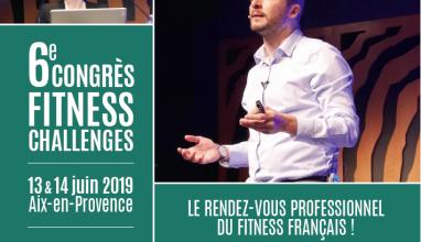 6ème Congrès Fitness Challenges : Les inscriptions sont ouvertes !