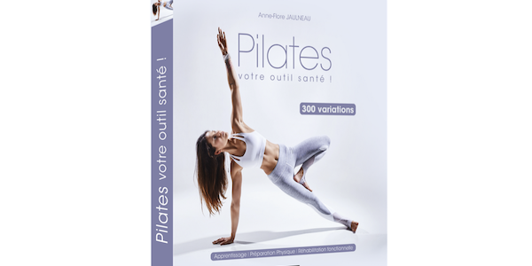 Pilates, l'outil santé par excellence…