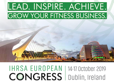 IHRSA Europe du 14 au 17 octobre à Dublin !