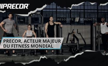Precor, acteur majeur du fitness mondial !
